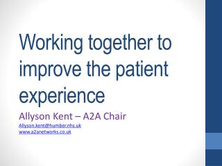 Working together to improve the patient experience