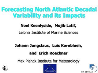Forecasting North Atlantic Decadal Variability and its Impacts