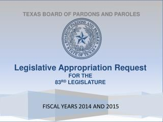 TEXAS BOARD OF PARDONS AND PAROLES