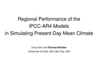 Regional Performance of the  IPCC-AR4 Models  in Simulating Present-Day Mean Climate