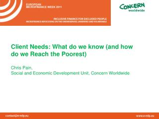 Client Needs: What do we know (and how do we Reach the Poorest)