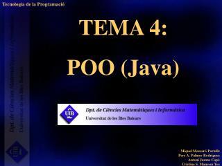TEMA 4:  POO (Java)