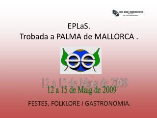 EPLaS .  Trobada a PALMA de MALLORCA .