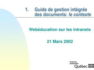 1.Guide de gestion intégrée des documents:  le contexte