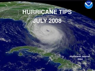 HURRICANE TIPS JULY 2008