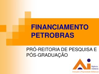 FINANCIAMENTO  PETROBRAS