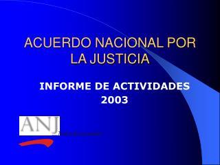 ACUERDO NACIONAL POR LA JUSTICIA