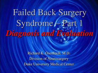 Failed Back Surgery Syndrome   Part 1 Diagnosis and Evaluation