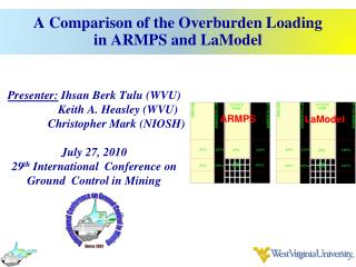 A Comparison of the Overburden Loading in ARMPS and  LaModel