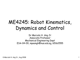 ME4245: Robot Kinematics, Dynamics and Control