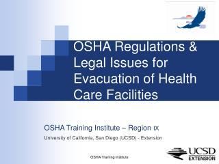 OSHA Regulations  Legal Issues for Evacuation of Health Care Facilities