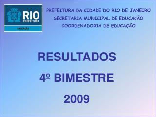 PREFEITURA DA CIDADE DO RIO DE JANEIRO SECRETARIA MUNICIPAL DE EDUCAÇÃO COORDENADORIA DE EDUCAÇÃO
