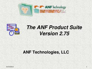The ANF Product Suite Version 2.75