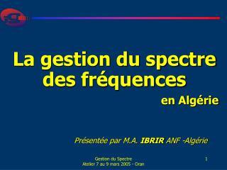La gestion du spectre des fréquences en Algérie