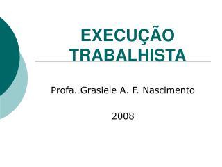 EXECU  O TRABALHISTA