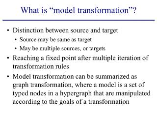 """What is """"model transformation""""?"""