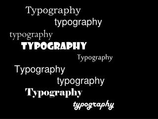 Examples of Basic Type Fonts