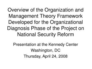 Presentation at the Kennedy Center Washington, DC Thursday, April 24, 2008