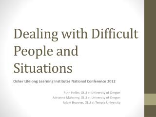 Dealing with Difficult People and Situations