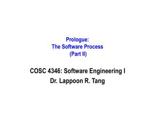 Prologue: The Software Process  (Part II)