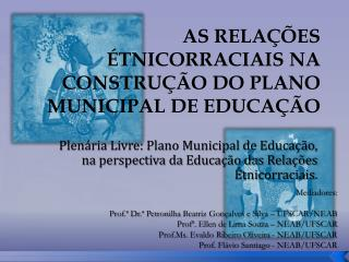 AS RELA  ES  TNICORRACIAIS NA CONSTRU  O DO PLANO MUNICIPAL DE EDUCA  O