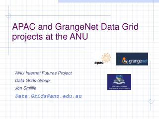APAC and GrangeNet Data Grid projects at the ANU