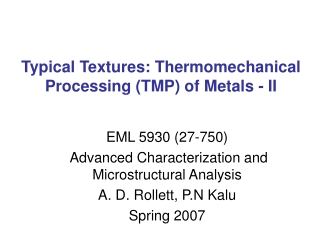 Metals II: Processing  Characterization