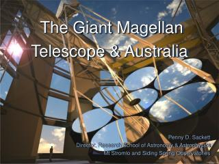 The Giant Magellan Telescope & Australia