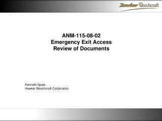 ANM-115-08-02 Emergency Exit  Access Review of Documents
