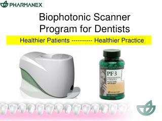 Biophotonic Scanner Program for Dentists