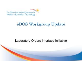eDOS Workgroup Update
