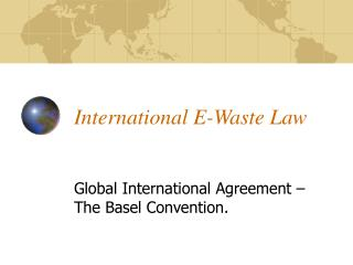 International E-Waste Law