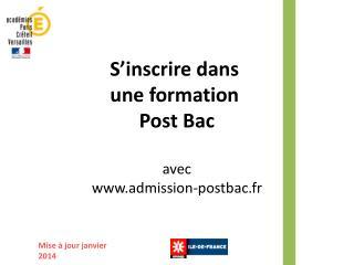 S ' inscrire dans  une formation  Post Bac avec admission-postbac.fr