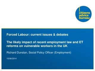 Richard Dunstan, Social Policy Officer (Employment)