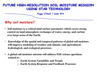FUTURE HIGH-RESOLUTION SOIL MOISTURE MISSION  USING STAR TECHNOLOGY