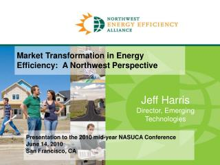 Jeff Harris Director, Emerging Technologies