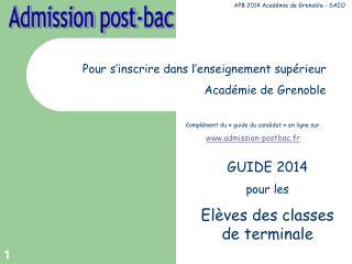 Pour s'inscrire dans l'enseignement supérieur Académie de Grenoble