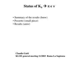 Status of K S   p  e  n