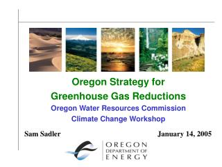 Oregon Strategy for  Greenhouse Gas Reductions Oregon Water Resources Commission