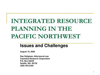 INTEGRATED RESOURCE PLANNING IN THE PACIFIC NORTHWEST