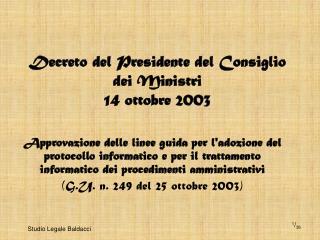 Decreto del Presidente del Consiglio dei Ministri  14 ottobre 2003