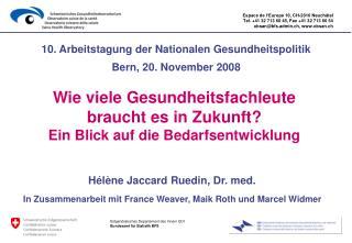 10. Arbeitstagung der Nationalen Gesundheitspolitik Bern, 20. November 2008