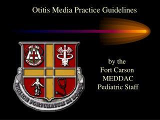 Otitis Media Practice Guidelines