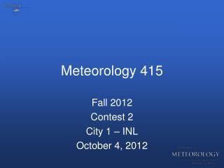 Meteorology 415