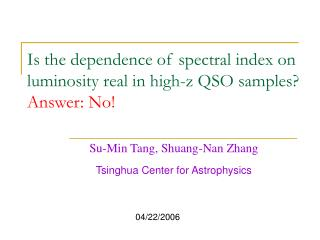 Is the dependence of spectral index on luminosity real in high-z QSO samples? Answer: No!