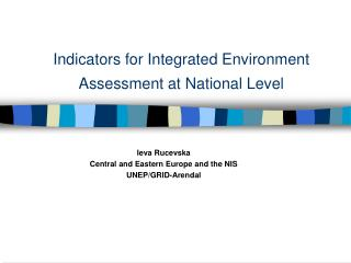 Indicators for Integrated Environment Assessment at National Level