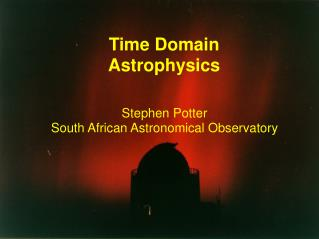 Time Domain Astrophysics