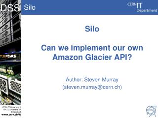 Silo Can we implement our own Amazon Glacier API?