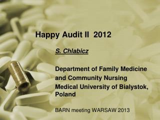 Happy Audit II  2012