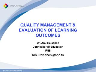 QUALITY MANAGEMENT & EVALUATION OF LEARNING OUTCOMES